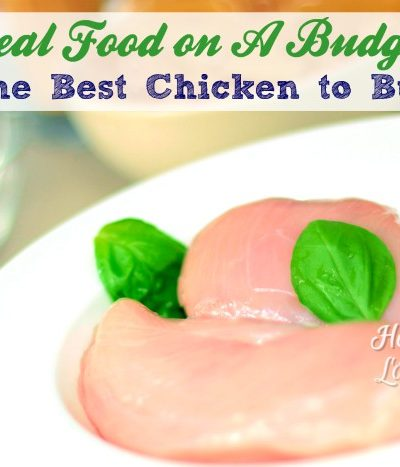 The Best Chicken to Buy: Real Food on a Budget