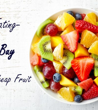 Clean Eating on a Budget-Cheap Fruit