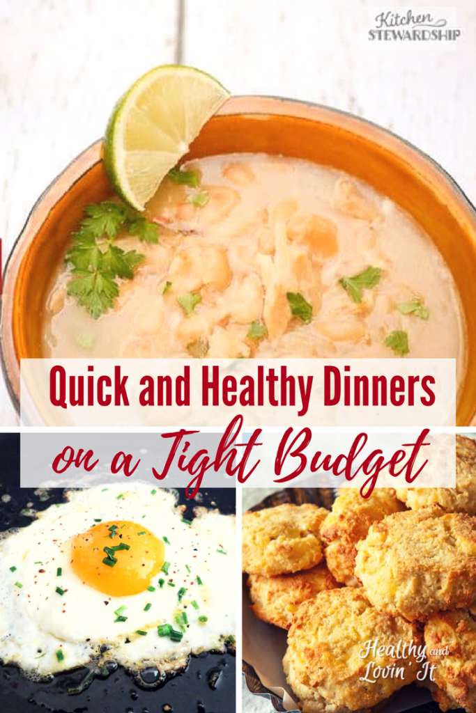 Super Quick and Healthy Dinners on a Budget
