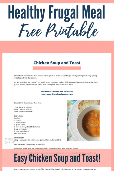 Healthy Frugal Meals Series: Chicken Soup and Toast
