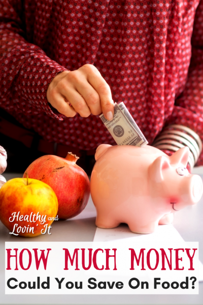 How Much Money Can You Really Save on Food?