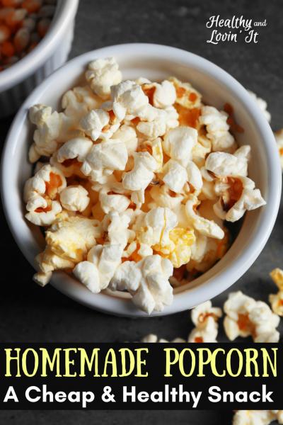 Popcorn-a Super Cheap Healthy Snack