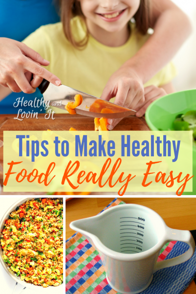 Clean Eating Tips to Make Healthy Food Easy!