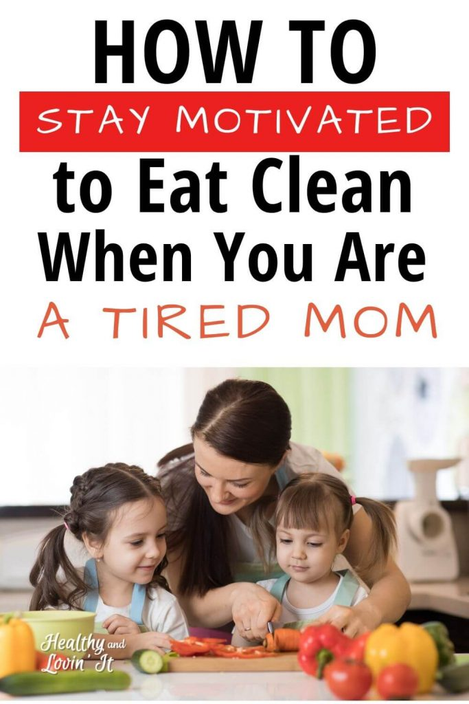clean eating motivation for beginners