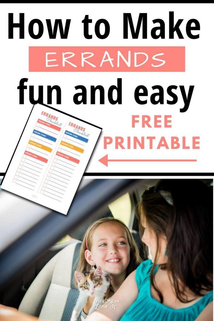 Make running errands fun