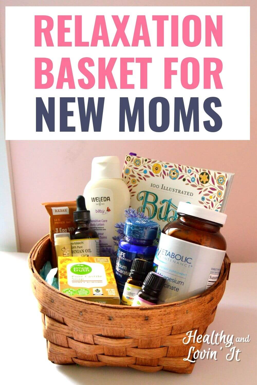 gift basket for new mom