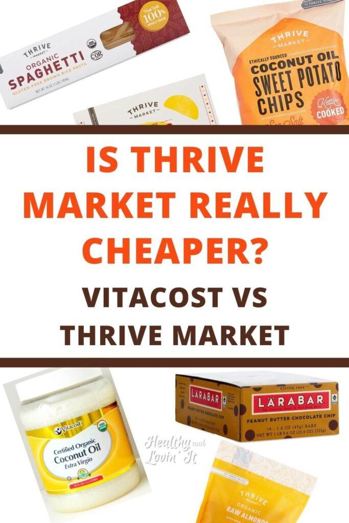 Thrive market vs vitacost